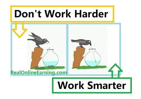don't work harder work smarter